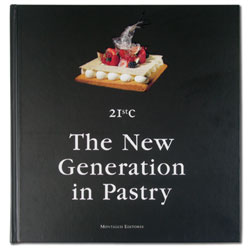 21St C; The New Generation In Pastry