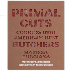 Primal Cuts Cooking W/America's Best Butchers by