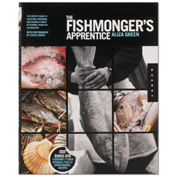 Fishmonger's Apprentice by Aliza Green