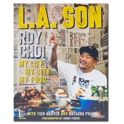 LA Son: My Life, My City, My Food