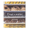 Flour and Water: Pasta Hardcover
