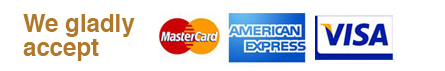 We Gladly Accept MasterCard, American Express, Visa